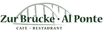 """Cafè – Restaurant """"Zur Brücke / Al Ponte"""""""